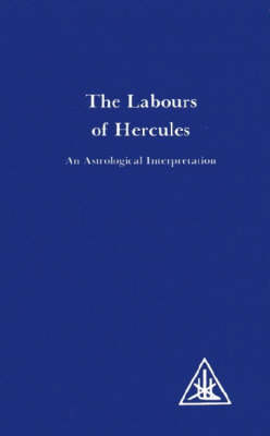 Labours of Hercules: An Astrological Interpretation