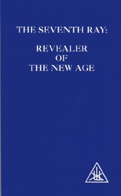 The Seventh Ray: Revealer of the New Age