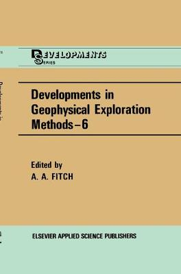 Developments in Geophysical Exploration Methods