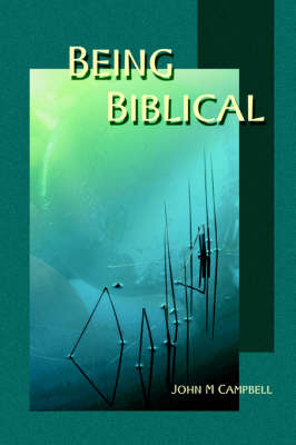 Being Biblical: How Can We are the Bible in Constructing Ethics Today?