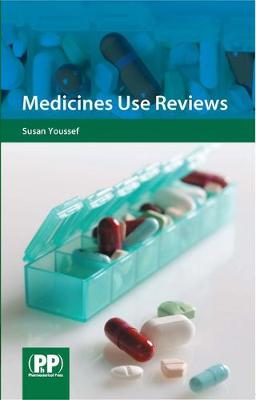 Medicines Use Reviews: A Practical Guide