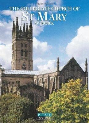 The Collegiate Church of St Mary Warwick