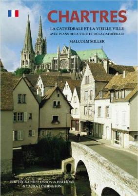 Chartres Cathedral and the Old Town - French