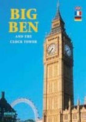 Big Ben: And the Clock Tower