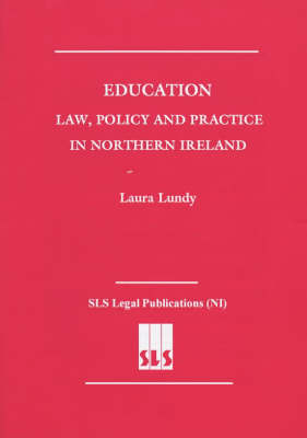 Education: Law, Policy and Practice in Northern Ireland