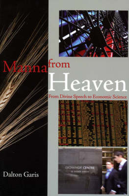 Manna from Heaven: From Divine Speech to Economic Science
