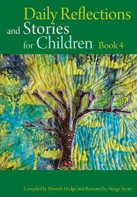 Daily Reflections and Stories for Children: Stories of the Bab: Book 4