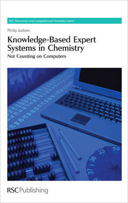 Knowledge-Based Expert Systems in Chemistry: Not Counting on Computers