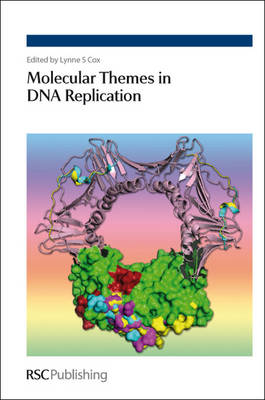 Molecular Themes in DNA Replication