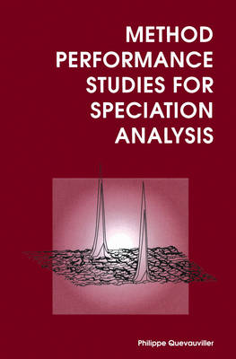 Method Performance Studies for Speciation Analysis