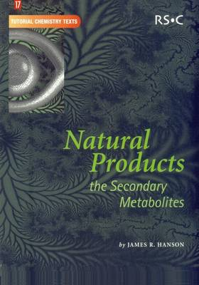 Natural Products: The Secondary Metabolites