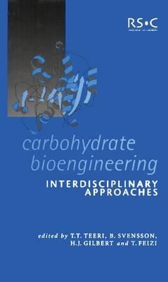 Carbohydrate Bioengineering: Interdisciplinary Approaches