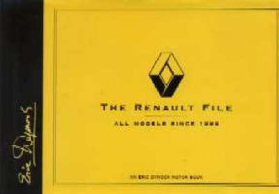 The Renault File: All Models Since 1898