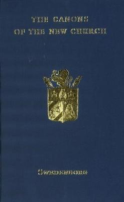 The Canons of the New Church or the Whole Theology of the New Church: 1954