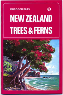 New Zealand Trees and Ferns