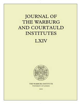 Journal of the Warburg and Courtauld Institutes, v. 64 (2001)