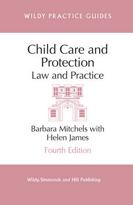 Child Care and Protection: Law and Practice
