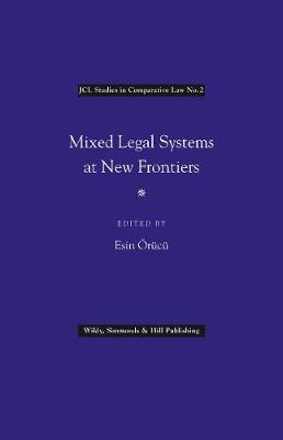 Mixed Legal Systems at New Frontiers