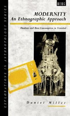 Modernity - An Ethnographic Approach: Dualism and Mass Consumption in Trinidad
