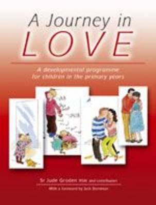 A Journey in Love: A Developmental Programme for Children in the Primary Years