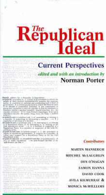 The Republican Ideal: Current Perspectives