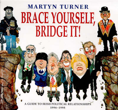 Brace Yourself, Bridge it!: Guide to Irish Political Relationships