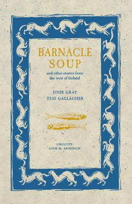 Barnacle Soup: and Other Stories from the West of Ireland