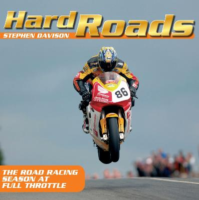 Hard Roads: The road racing season at full throttle