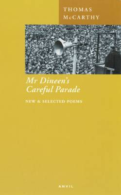 Mr. Dineen's Careful Parade: New and Selected Poems