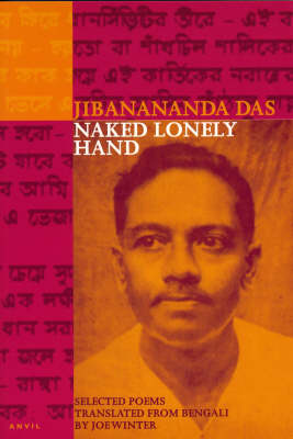 Naked Lonely Hand: Selected Poems