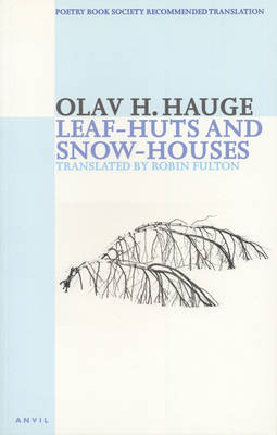 Leaf-huts and Snow-houses: Selected Poems