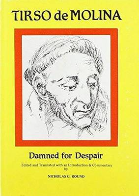 Tirso de Molina: Damned for Despair