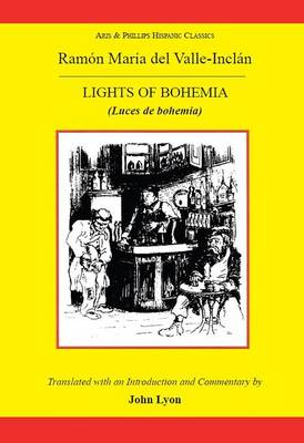 Valle Inclan: The Lights of Bohemia
