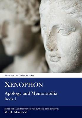 Xenophon: Apology and Memorabilia I