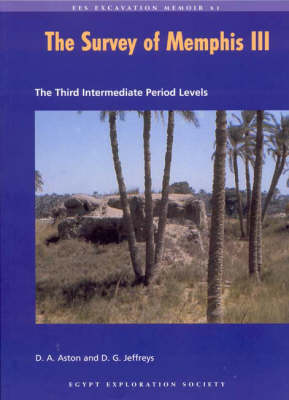 The Survey of Memphis: Pt. 3: Third Intermediate Period Levels