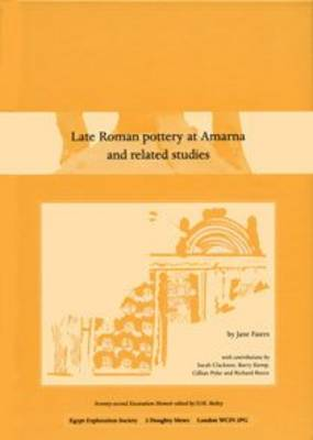 Late Roman Pottery at Amarna and Related Studies