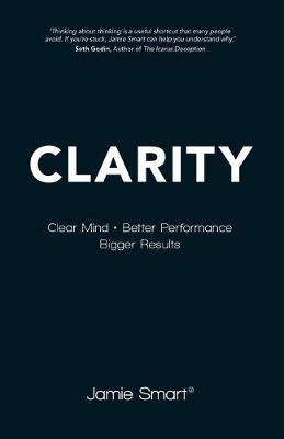 Clarity - Clear Mind, Better Performance, Bigger  Results