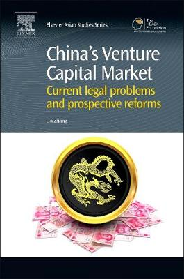 China's Venture Capital Market: Current Legal Problems and Prospective Reforms