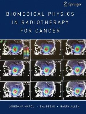 Biomedical Physics in Radiotherapy for Cancer