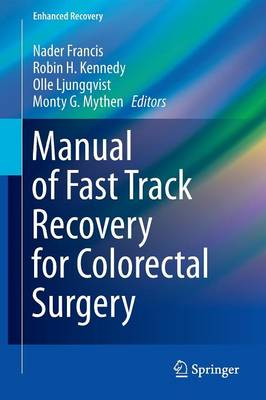 Manual of Fast Track Recovery for Colorectal Surgery