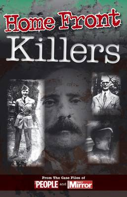 Crimes of the Century: Home Front Killers