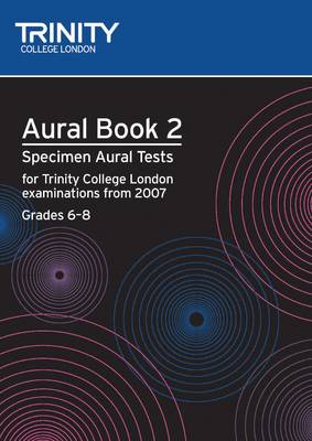 Aural: Aural: Specimen Aural Tests for Trinity College London Exams from 2007