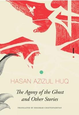 The Agony of the Ghost: And Other Stories