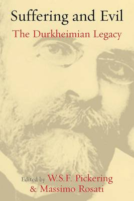 Suffering and Evil: The Durkheimian Legacy
