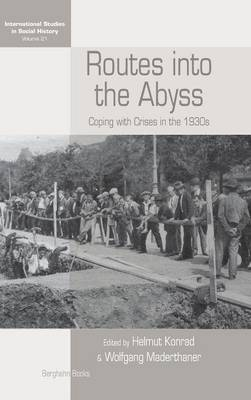 Routes Into the Abyss: Coping with Crises in the 1930s