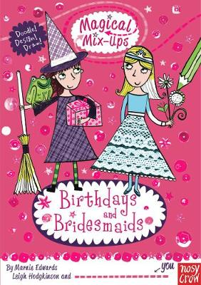 Magical Mix-Up: Birthdays and Bridesmaids