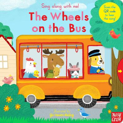 Sing Along with Me! The Wheels on the Bus