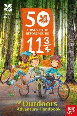 National Trust: 50 Things To Do Before You're 11 3/4