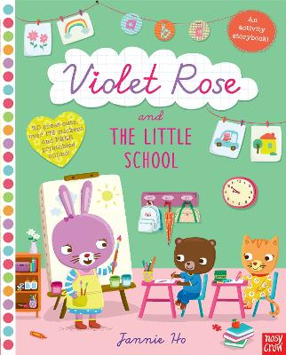 Violet Rose and the Little School Sticker Activity Book