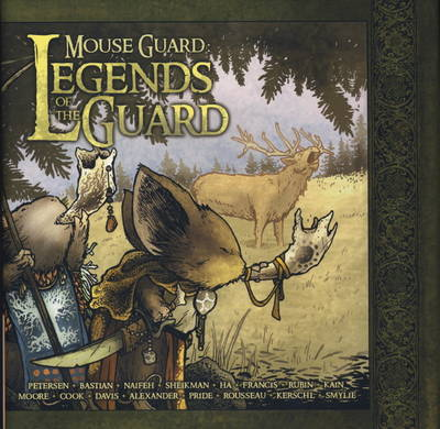 Mouse Guard: v. 1: Legends of the Guard